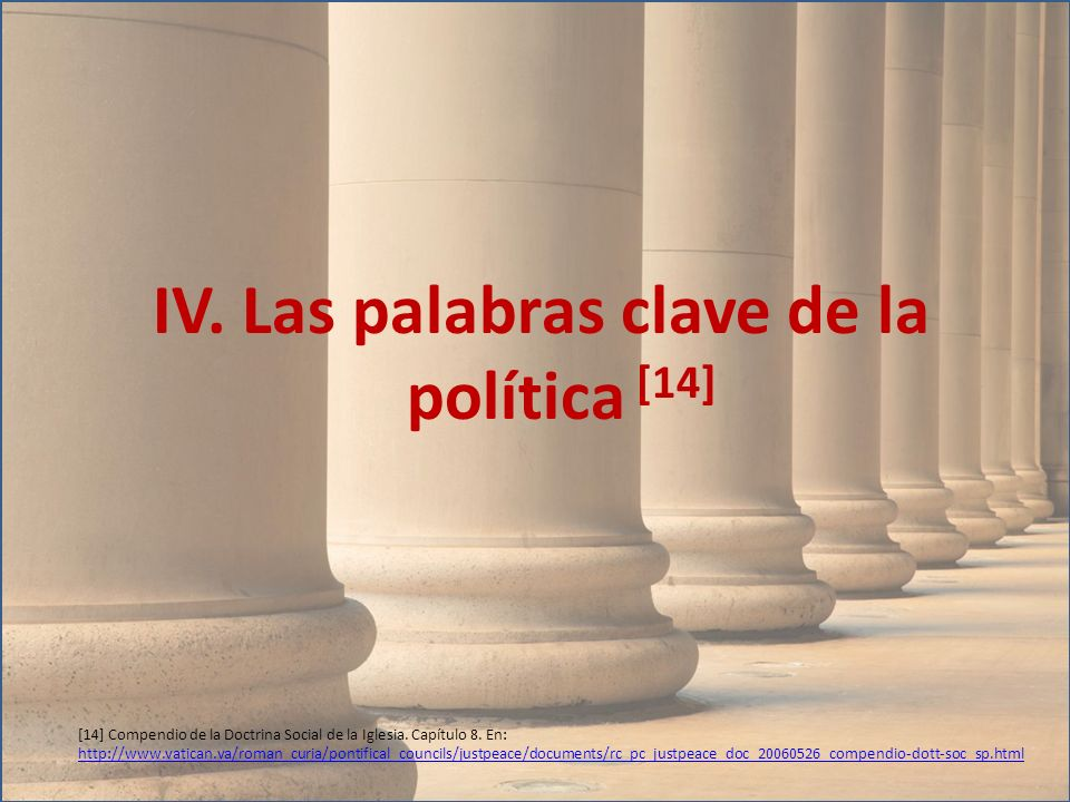 IV. Las palabras clave de la política [14]
